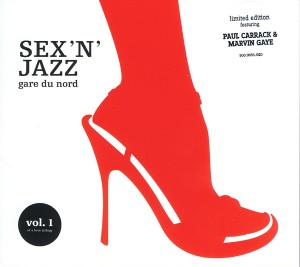 Gare du Nord: Sex 'n Jazz