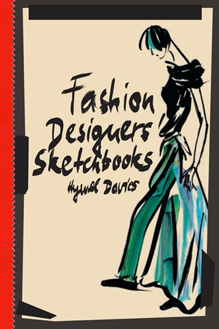 Our inspiration: Fashion Designer's Sketchbooks