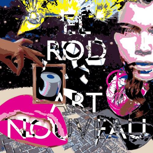 Digitalistic tunes: El Rod – Art Nouveau: Deluxe