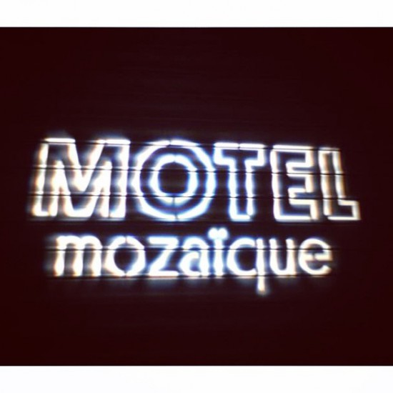 Sweet Saturday Sounds: Motel Mozaïque Madness